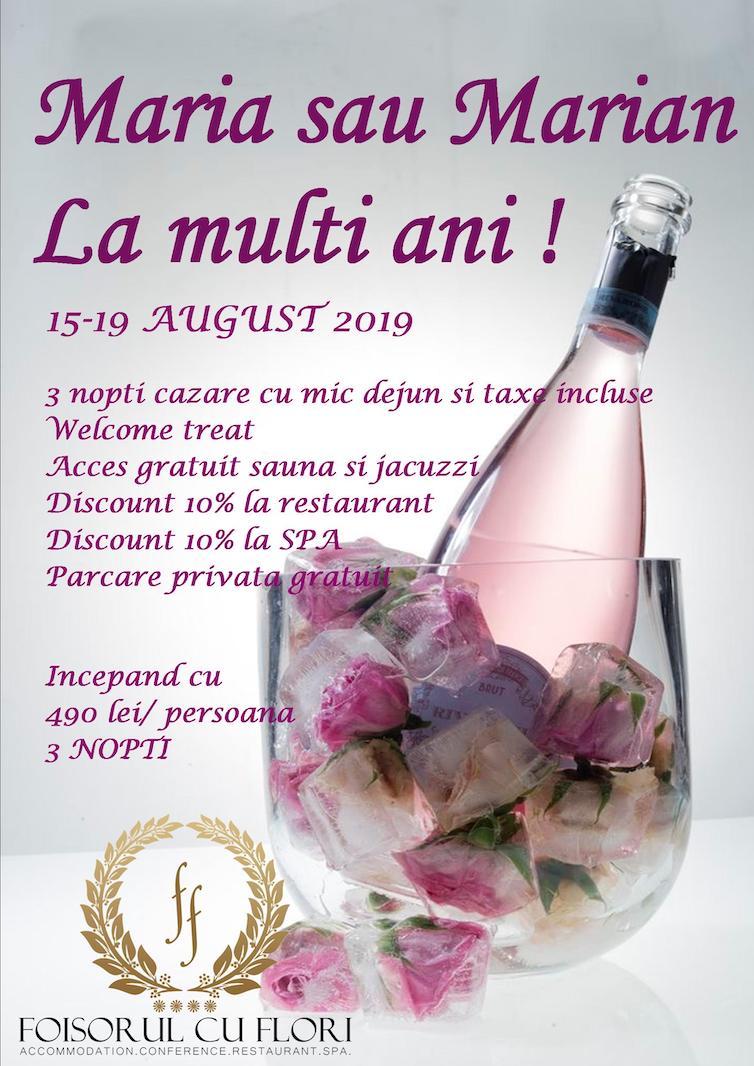 Weekendul Mariilor 15-19 august 2019